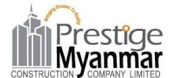 Prestige Myanmar Construction Co.,Ltd